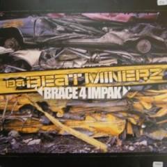 Beatminerz - Brace 4 Impak