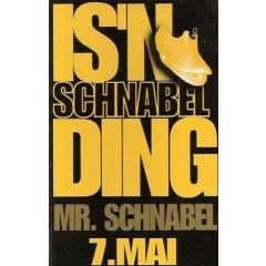 Mister Schnabel - Is'n Schnabelding