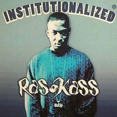 Ras Kass - Institutionalized