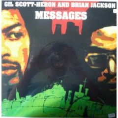 Gil Scott-Heron & Brian Jackson - Anthology. Messages