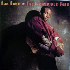 Rob Base – The Incredible Base
