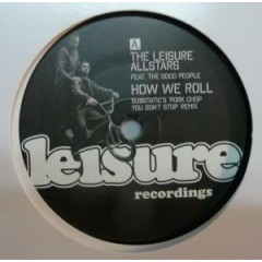 The Leisure Allstars Featuring The Good People - How We Roll