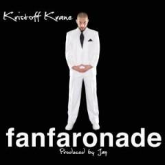 Kristoff Krane - Fanfaronade
