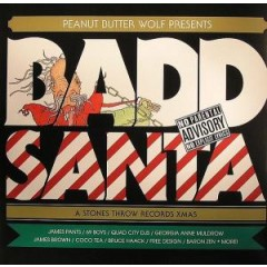Peanut Butter Wolf - Badd Santa (A Stones Throw Records Xmas)