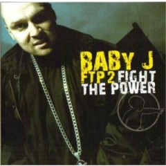 V.A. -  Baby J ‎– FTP 2 Fight The Power