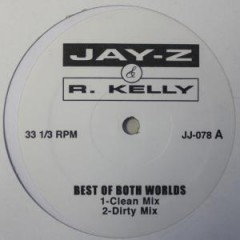 Jay-Z - Best Of Both Worlds