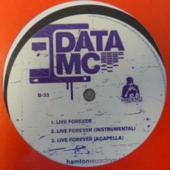 Data MC - Illegal Alien / Live Forever