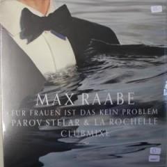 Max Raabe - Für Frauen Ist Das Kein Problem (Club Mixe)