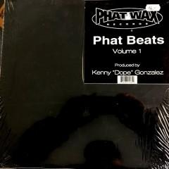 "Kenny ""Dope"" Gonzalez - Phat Beats - Volume 1"
