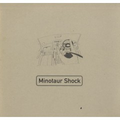 Minotaur Shock - Motoring Britain EP