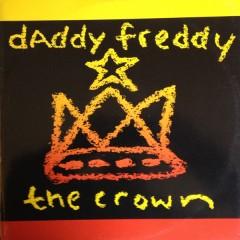 Daddy Freddy - The Crown