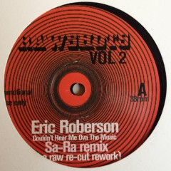 Eric Roberson / Nikka Costa - Couldn't Hear Me Ova The Music (Sa-Ra Remix) / Do We Know Each Other (Sa-Ra Remix)