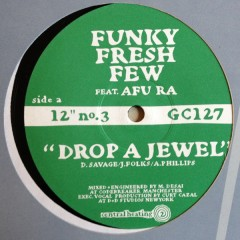 Funky Fresh Few / Dual Control - Drop A Jewel / Bring It On