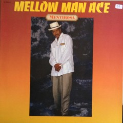 Mellow Man Ace - Mentirosa
