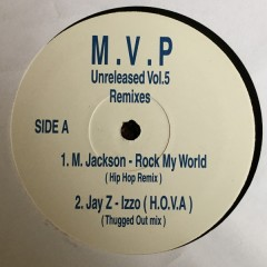 MVP - Unreleased Vol 5 Remixes