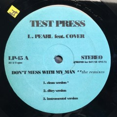 Lucy Pearl - Don't Mess With My Man (The Remixes)