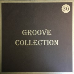 Various - Groove Collection 36