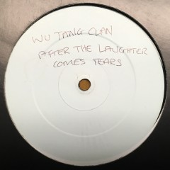 Wu-Tang Clan - After The Laughter Comes Tears