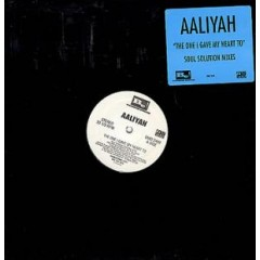 Aaliyah - The One I Gave My Heart To (Soul Solution Mixes)
