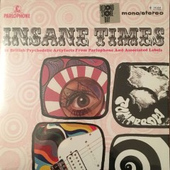 Various - Insane Times • 25 British Psychedelic Artyfacts From The EMI Vaults