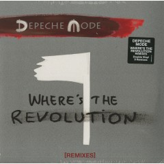 Depeche Mode - Where's The Revolution [Remixes]