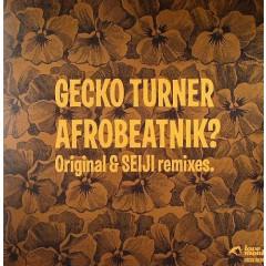 Gecko Turner - Afrobeatnik? (Remixes)