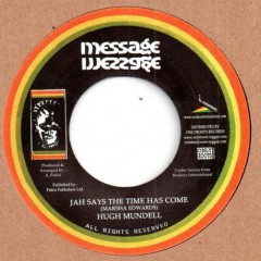 Hugh Mundell - Jah Says The Time Has Come