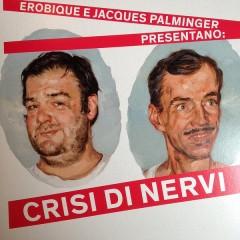 Erobique E Jacques Palminger - Crisi Di Nervi