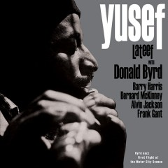Yusef Lateef & Donald Byrd - Byrd Jazz: First Flight At The Motor City Scenes