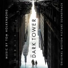 Tom Holkenborg - The Dark Tower (Original Motion Picture Soundtrack)