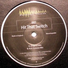 601 - Hit That Switch