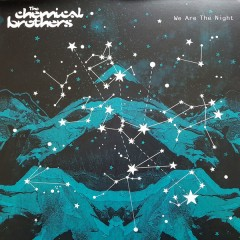 The Chemical Brothers - We Are The Night
