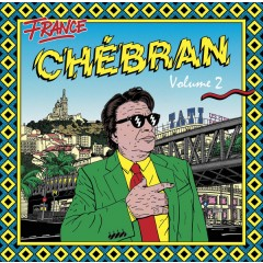 Various - France Chébran Volume 2 - French Boogie 1982-1989
