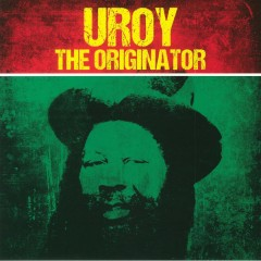 U-Roy - The Originator