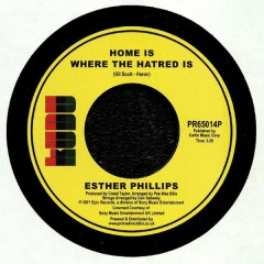 Esther Phillips - Home Is Where The Hatred Is / I've Never Found A Man (To Love Me Like You Do)