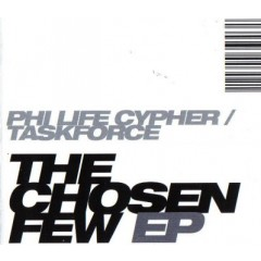 Phi-Life Cypher / Taskforce - The Chosen Few EP