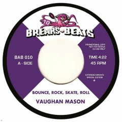 Vaughan Mason & Crew / Bad Bascomb - Bounce Rock Skate Roll / Black Grass