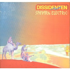 Dissidenten + Lemchaheb - Sahara Electric