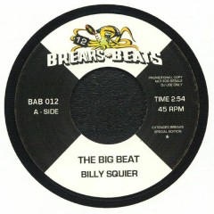 Billy Squier - The Big Beat / Gimme What You Got