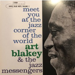 Art Blakey & The Jazz Messengers - Meet You At The Jazz Corner Of The World (Volume 2)