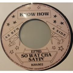 EPMD - So What Cha Sayin' /  You Gots To Chill