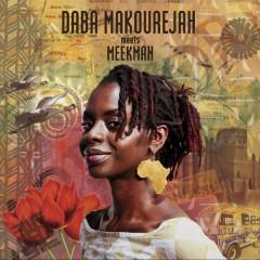 Daba Makourejah - Daba Makourejah Meets Meekman