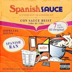 Sauce Heist & Spanish Ran - Spanish Sauce (Blue Vinyl)
