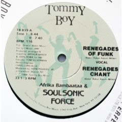 Afrika Bambaataa & Soulsonic Force - Renegades Of Funk
