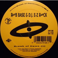 Rob Base & DJ E-Z Rock - Break Of Dawn