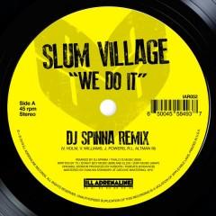 Slum Village - We Do It