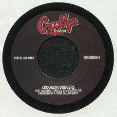 Crooklyn Dodgers / Crooklyn Dodgers - Crooklyn / Return Of The Crooklyn Dodgers