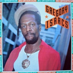 Gregory Isaacs - No Intention