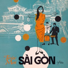 Trúc Mai - Sài Gòn
