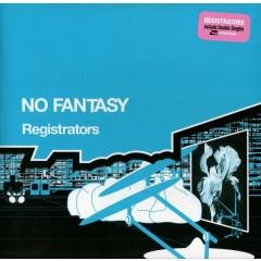 Registrators - No Fantasy